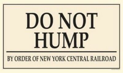 Ande Rooney Porcelain Magnet Do Not Hump By Order Of New York Central Railroad