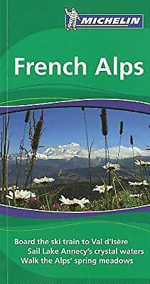 French Alps Tourist Guide (Michelin Green Guides), Michelin, Used; Good Book