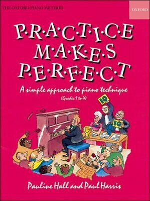Piano Time: Practice makes Perfect: Piano by Pauline Hall (Sheet music)
