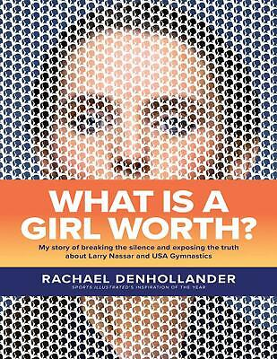 What Is a Girl Worth? 2019 by Rachael Denhollander (E-B0K&AUDI0||E-MAILED) #22
