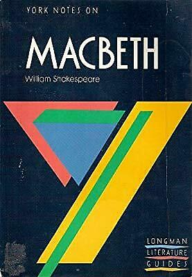 York Notes on William Shakespeares Macbeth, Notes by Alasdair D.F. Macrae, Used;