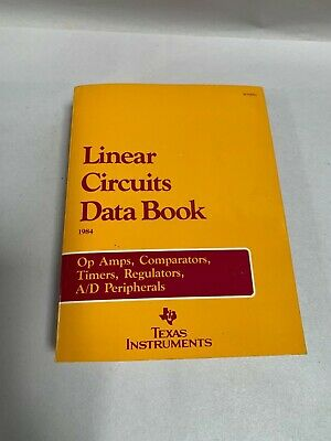Vintage 1984 TI Texas Instruments The Linear Interface Circuits Data Book (A4)