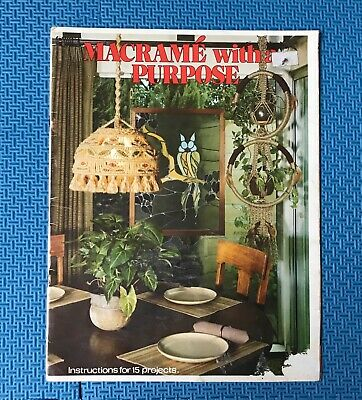 VINTAGE 1977 MACRAME BOOK softcover,  MACRAME WITH A PURPOSE RETRO BOHO