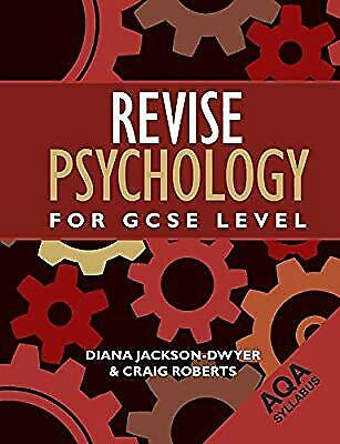 Revise Psychology for GCSE Level: AQA (Aqa Syllabus), Jackson-Dwyer, Diana & Rob