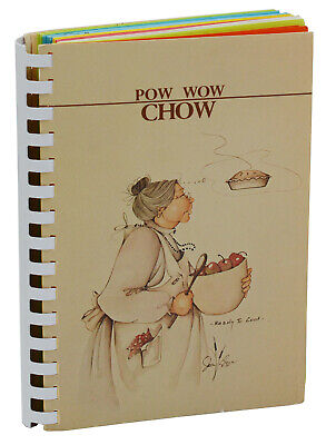 Pow Wow Chow ~ ELIZABETH WARREN ~ Native American Cookbook 1984 1st Candy Rowsey