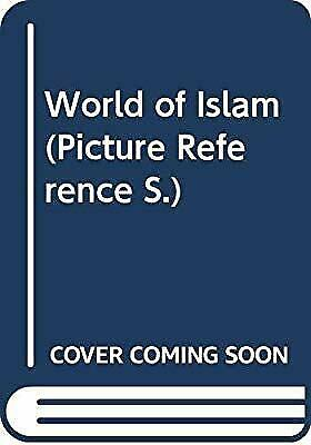 World of Islam (Picture Reference S.), , Used; Acceptable Book