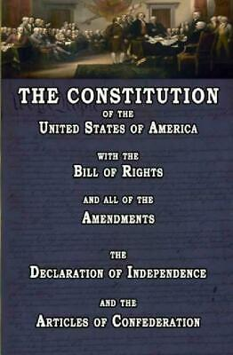 The Constitution Of The United States Of America With The Bill Of Rights And Al