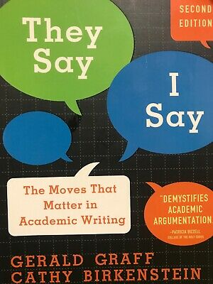 They Say I Say 2nd Edition By Gerald Graff And Cathy Birkenstein
