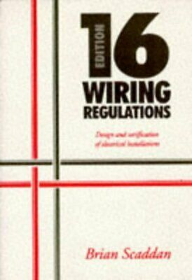 IEE 16th edition wiring regulations: design and verification of electrical
