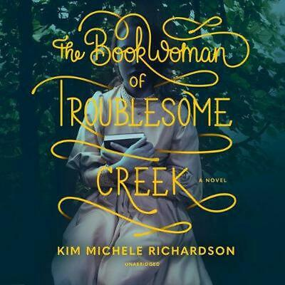 The Book Woman of Troublesome Creek by Kim Michele Richardson (English) Compact