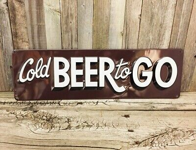 Cold Beer to Go Embossed Metal Tin Sign Vintage Pub Bar Brewery Garage Man Cave