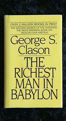 George Clason - The Richest Man in Babylon inspiring wealth parables