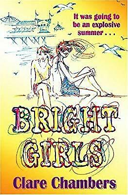 Bright Girls, Chambers, Clare, Used; Good Book