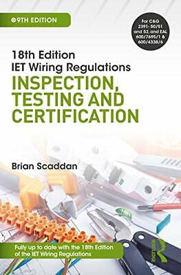 18th Edition IET Wiring Regulations: Inspection, Scaddan Paperback..
