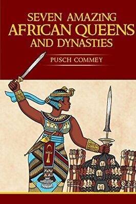 Seven Amazing African Queens and Dynasties: Bring Me the Head of the Roman Em…