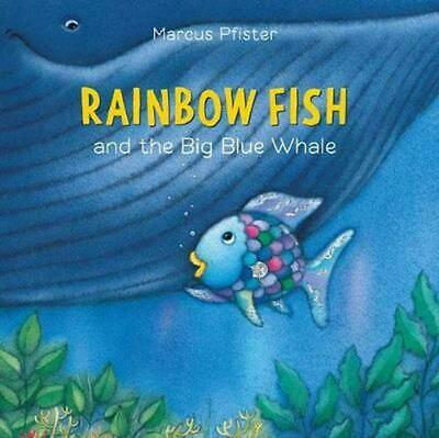 Rainbow Fish and the Big Blue Whale by Marcus Pfister Hardcover Book Free Shippi