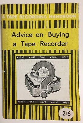 Advice on Buying a Tape Recorder by J.F. Ling (Paperback, 1963) Vintage Book