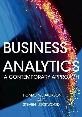 Business Analytics: A Contemporary Approach by Steven Lockwood Paperback Book Fr