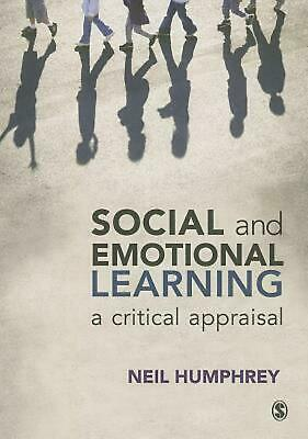 Social and Emotional Learning: A Critical Appraisal by Neil Humphrey (English) P