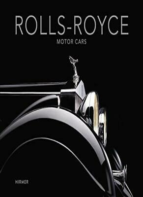 Rolls-Royce: Motor Cars by Braun  New 9783777421933 Fast Free Shipping..
