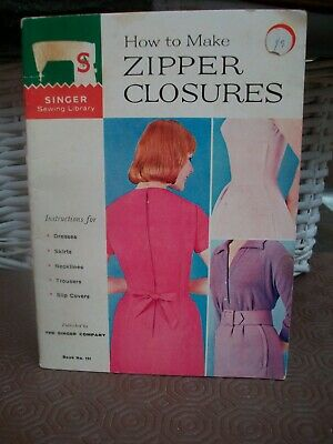 singer sewing library 1960 how to make zipper closures dresses skirts necklines