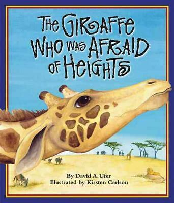 The Giraffe Who Was Afraid of Heights by David A. Ufer (English) Paperback Book