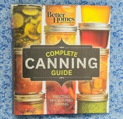 Better Homes and Gardens Complete Canning Guide 2015 Loose Leaf 3 Ring Binder