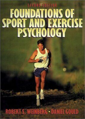 Foundations of Sport and Exercise Psychology, Weinburg, Robert S., Used; Good Bo