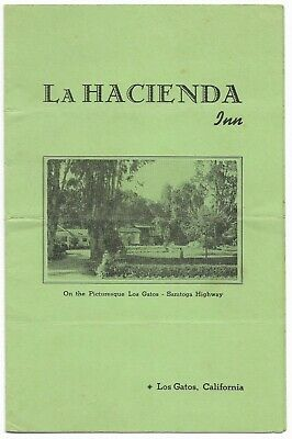Vintage California Restaurant Menu La Hacienda Inn Los Gatos Circa 1950's