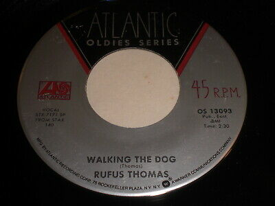 Rufus Thomas: Walking The Dog / The Dog 45