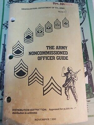 US Army THE ARMY NONCOMMISSIONED OFFICER Guide Training Tech Field TC 22-6 1990