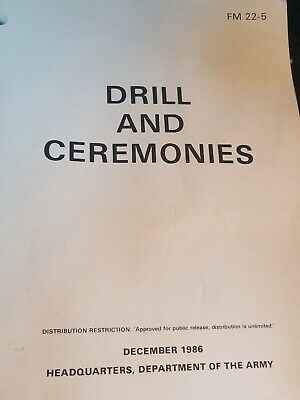 US Army Book Training Tech Field FM 22-5 DRILL AND CEREMONIES 1986