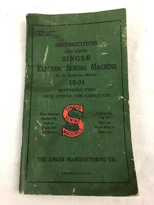 Vintage SINGER 15-91 Electric Sewing Machine Instruction Manual Form 19246 1940