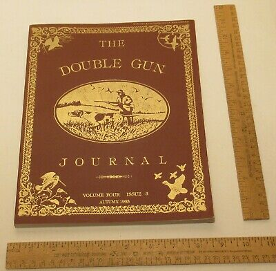 THE DOUBLE GUN JOURNAL - Volume Four / Issue 3 - AUTUMN 1993