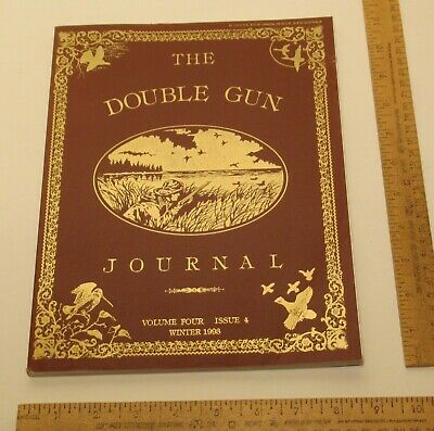 THE DOUBLE GUN JOURNAL - Volume Four / Issue 4 - WINTER 1993