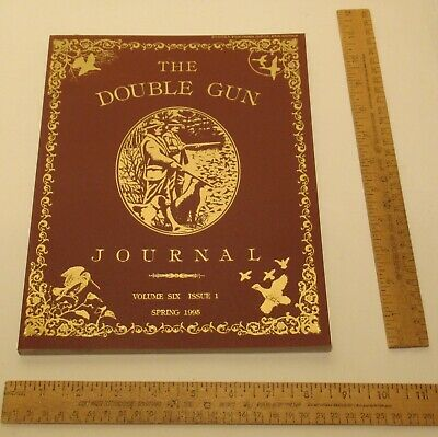 THE DOUBLE GUN JOURNAL - Volume SIX / ISSUE 1 - SPRING 1995