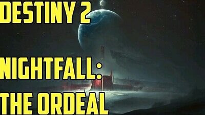 Destiny 2 Nightfall:The Ordeal 100k Ps4
