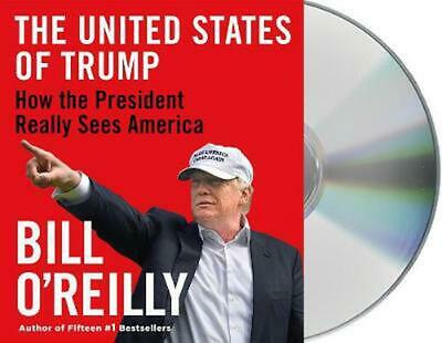 The United States of Trump: How the President Really Sees America by Bill O'Reil