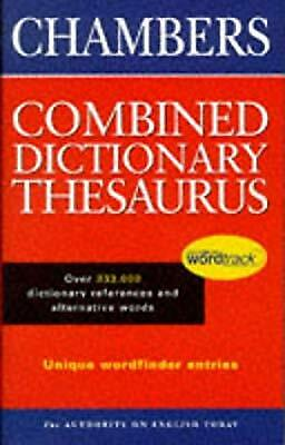 The Chambers Combined Dictionary Thesaurus, , Used; Good Book