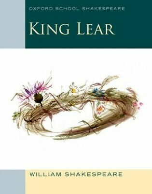 Oxford school Shakespeare: King Lear by William Shakespeare (Paperback /