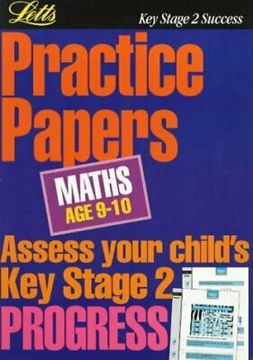 **OP**KS2 Practice Papers: Maths 9-10: Age 9-10 (Key Stage 2 practice papers), B