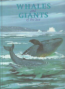 Whales and Giants of the Sea, Oliver, Rupert, Used; Good Book