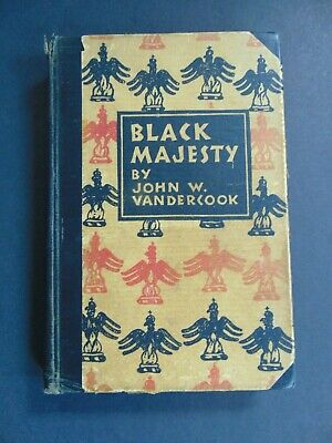 BLACK MAJESTY by JOHN W. VANDERCOOK 1st Ed. w 3 PAGE LETTER by VANDERCOOK - ALS