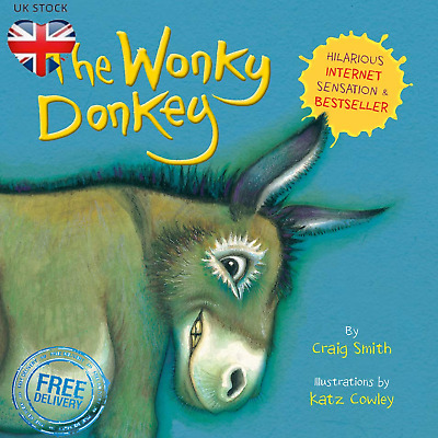 The Wonky Donkey Kids Book By Craig Smith Hilarious Paperback 2018 Bestseller