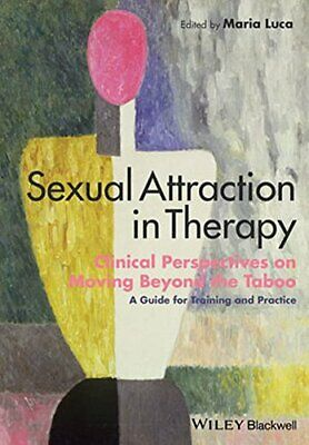 s**ual Attraction in Therapy: Clinical Perspect, Luca Paperback+=