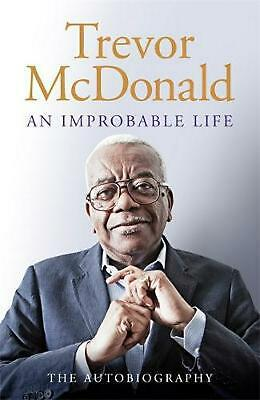 An Improbable Life: The Autobiography by Trevor McDonald Hardcover Book Free Shi