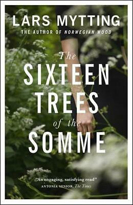 The Sixteen Trees of the Somme | Lars Mytting |  9780857056061