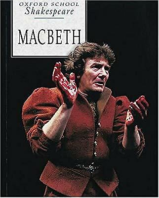 Macbeth (Oxford School Shakespeare), Shakespeare, William, Used; Good Book