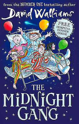 The Midnight Gang by David Walliams (Hardback, 2016) AL B10-19