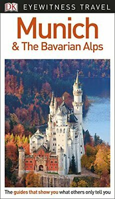 DK Eyewitness Travel Guide Munich and the Bavarian Alps 9780241306161 New--